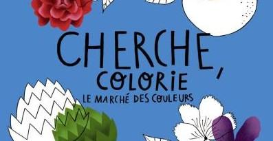 Cherche, colorie : Le marché des couleurs