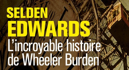L'incroyable histoire de Wheeler Burden