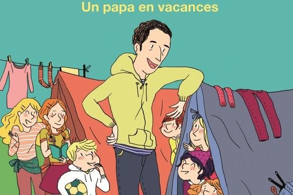 La famille trop d'filles – Un papa en vacances