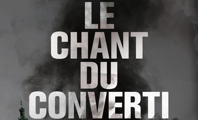 Le chant du converti