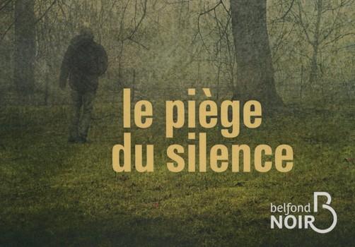 Le piège du silence