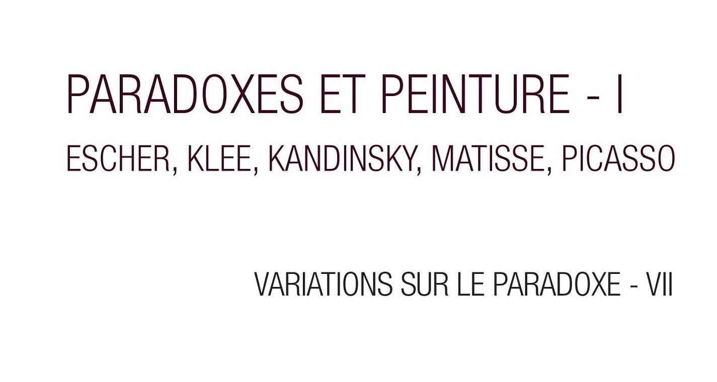 Paradoxes et Peinture, tome 1
