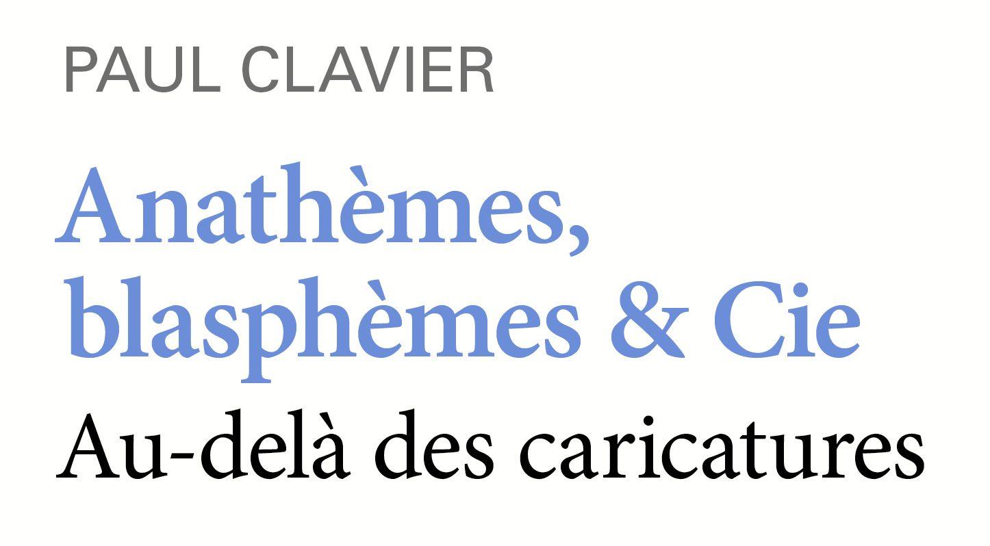 Anathèmes, blasphèmes & Cie