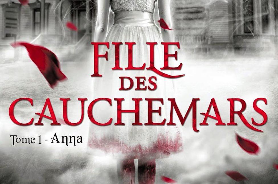Fille des cauchemars, tome 1 : Anna