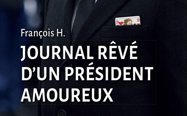 Journal rêvé d'un président amoureux