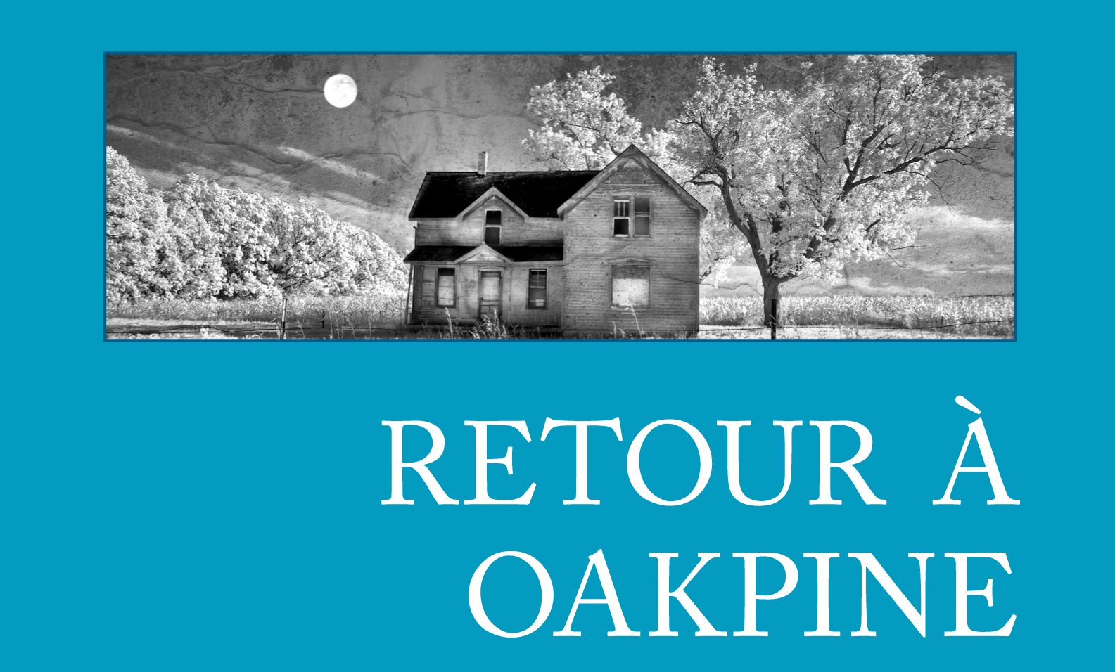 Retour à Oakpine