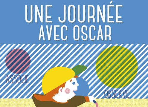 Une journée avec Oscar