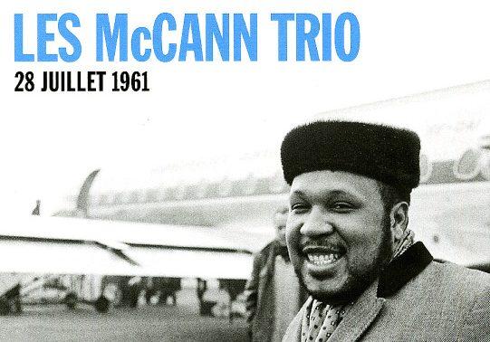 Les McCann Trio, 28 juillet 1961, Live in Paris