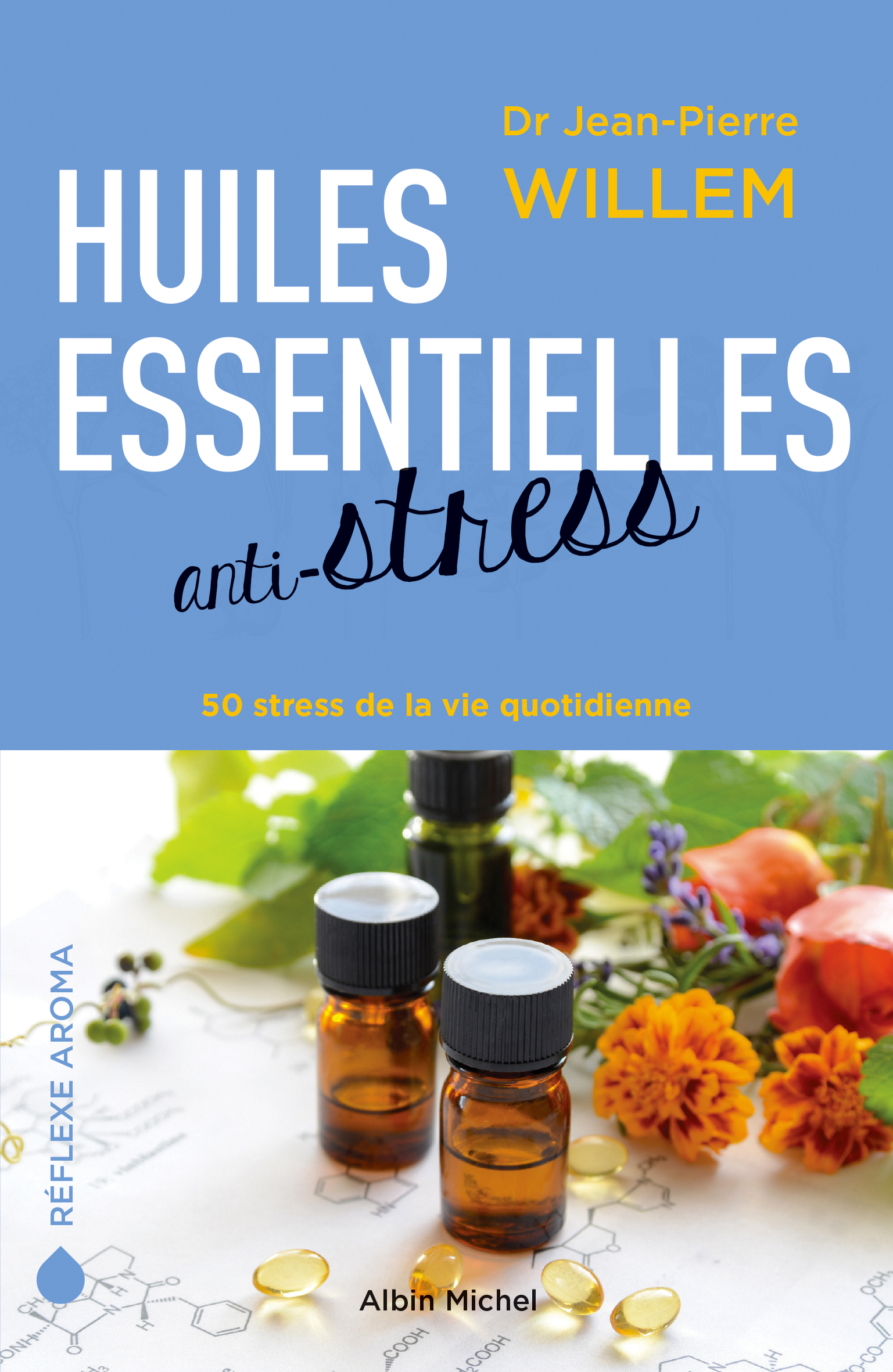 Huiles essentielles anti-stress - Daily Passions